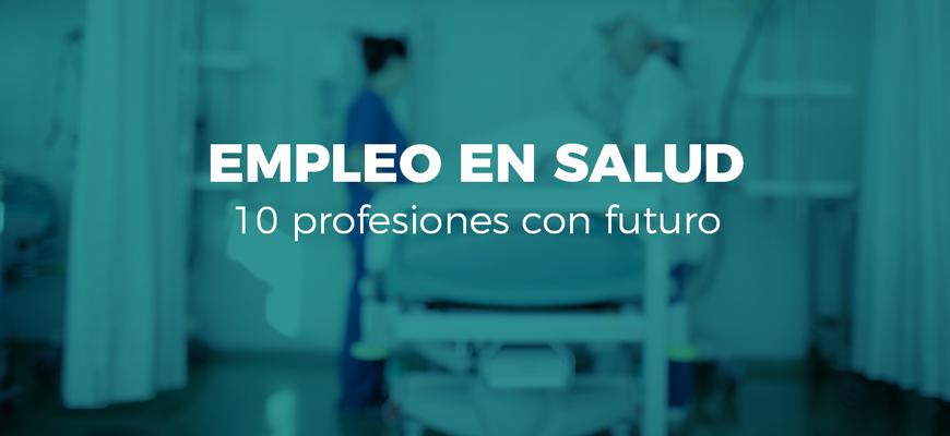 Sanidad, una de las áreas con más salidas laborales en España